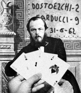 Dostoevskij poker 260x300 DOSTOEVSKIJ, INTRECCIO TRA OPERE E VITA